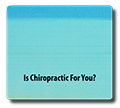 Is Chiro For You?